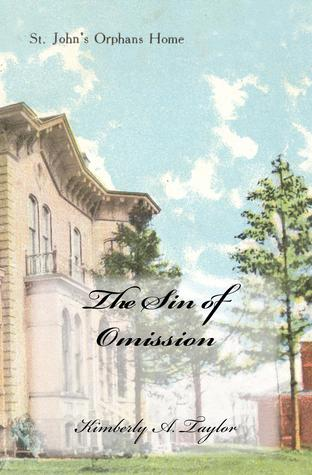 The Sin of Omission by Kim Taylor